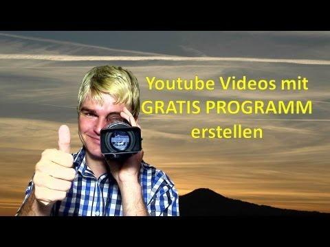 Youtube Videos mit Gratis Programm erstellen