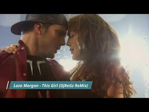 Laza Morgan - This Girl (DjReGz SimpleTek)