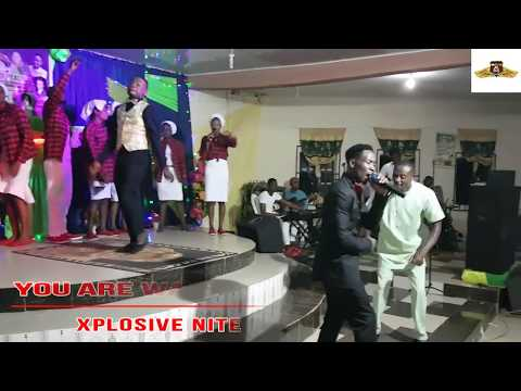Xplosive Nite With Ose Praize And Pastor Godday 2017 Edition