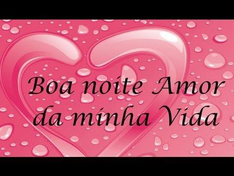 Linda mensagem de amor , boa noite meu amor