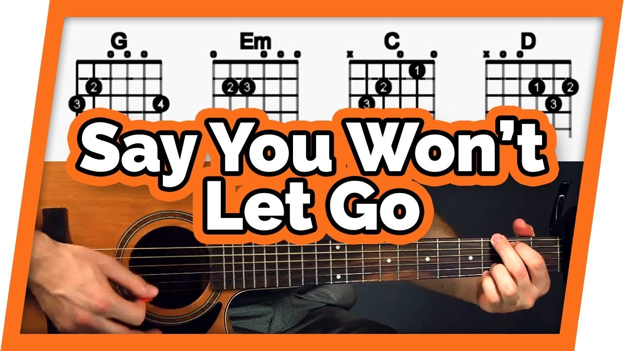 Say You Won't Let Go – fingerpicking guitar tutorial for beginners