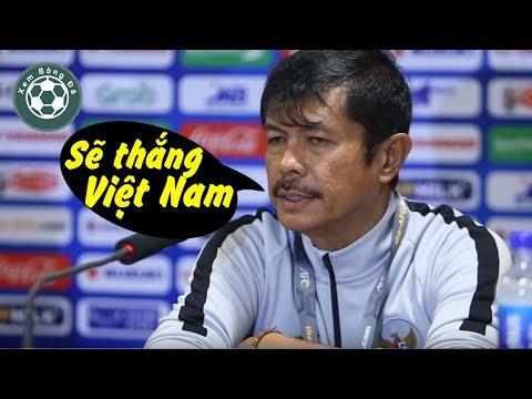 HLV U23 Indonesia: Thua Thái Lan nhưng chúng tôi sẽ thắng U23 Việt Nam @ vcloz.com