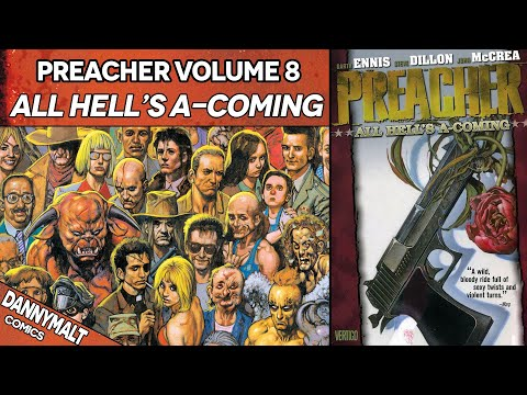 Preacher - Volume 8: All Hell's A-Coming (2000) - Full Comic Story & Review