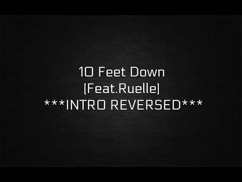 10 Feet Down (feat. Ruelle) by NF *Intro reversed*