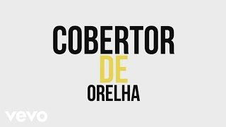 Turma do Pagode - Cobertor de Orelha (Lyric Video) (Ao Vivo)