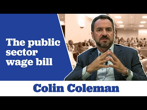 Colin Coleman on the Public Sector Wage Bill