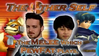 """The Other Self – The Melee Which PewFat Plays."" 