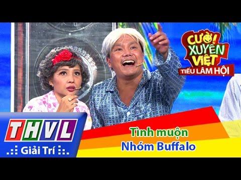 Cười xuyên Việt Tiếu lâm hội Tập 9 - Tình muộn - Nhóm Buffalo