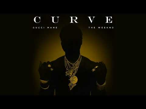 MP3 DOWNLOAD: Gucci Mane – Curve ft The Weeknd