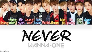 Video Wanna One (워너원) - Never (워너원 Ver.) [HAN|ROM|ENG Color Coded Lyrics] MP3, 3GP, MP4, WEBM, AVI, FLV Juli 2018