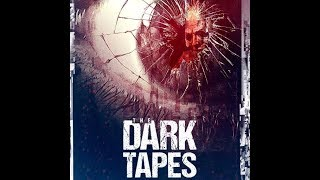 The Dark Tapes   2017 Trailer