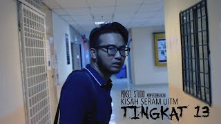 Video Kisah Seram UiTM - Tingkat 13 MP3, 3GP, MP4, WEBM, AVI, FLV Januari 2019