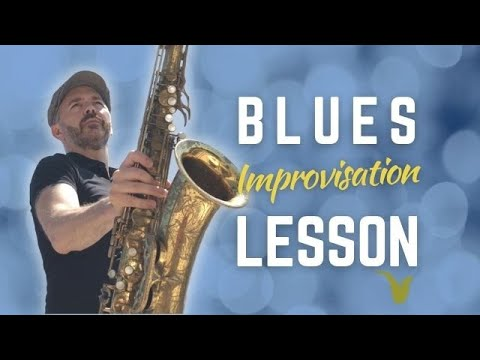 Blues Improvisation Lesson For Saxophone