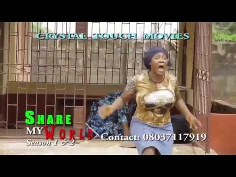 SHARE MY WORLD TRAILER - LATEST 2016 NIGERIAN NOLLYWOOD MOVIE