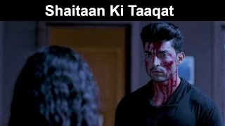 Fox Star Quickies   Khamoshiyan   Shaitaan Ki Taaqat