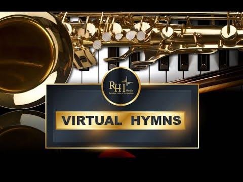 VIRTUAL HYMNS SEASON 2 EPISODE 7   Firm Faith
