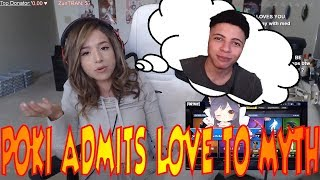 POKI ADMITS HER LOVE TO MYTH!! | POKI IS SINGLE AND MYTH IS ?!?!? | AWWW FED