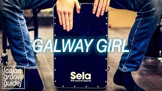 Cajon Lesson: Galway Girl