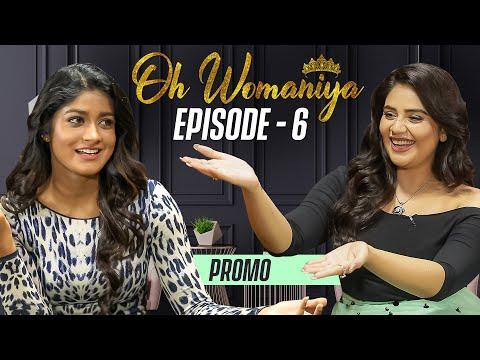 Oh Womaniya | Episode -6 Promo | Dimple Hayati | Sreemukhi | All About Woman