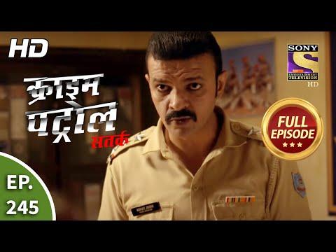 Crime Patrol Satark Season 2 - Ep 245 - Full Episode - 8th October, 2020