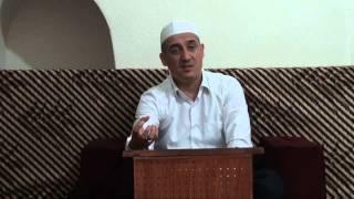 Disa nga cilësitë e robërve të Allahut në Kuran - Hoxhë Fatmir Zaimi