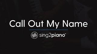 Video Call Out My Name (Piano Karaoke Instrumental) The Weeknd MP3, 3GP, MP4, WEBM, AVI, FLV Juli 2018