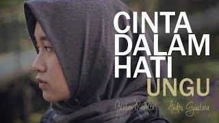 Video Ungu - Cinta Dalam Hati (Bintan Radhita, Andri Guitara) cover MP3, 3GP, MP4, WEBM, AVI, FLV Juli 2018