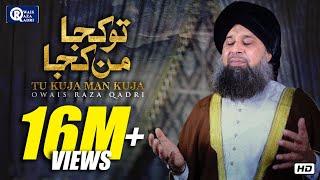 Video Tu Kuja Mann Kuja | Owais Raza Qadri | New Naat 2017 | #Ramadan Kareem 2017 MP3, 3GP, MP4, WEBM, AVI, FLV September 2019