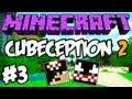 Minecraft: Cubeception 2 ft VenomExtreme - O Prisioneiro xD #3