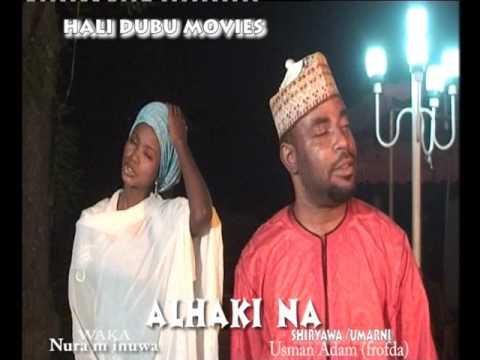 ALHAKI NA WAKA 2 (Hausa Songs / Hausa Films)