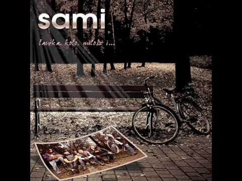 Tekst piosenki Sami - Dzisiaj i jutro - jaka jesteś po polsku