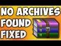 Solve WinRAR No Archives Found [BEGINNER'S TUTORIAL]