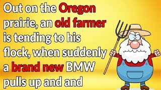 Funny StoryCocky LA Yuppie Makes A Bet With Crafty Old Oregon Farmer