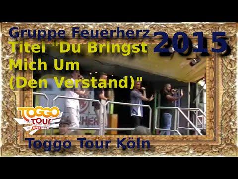 Toggo Tour - Feuerherz - Du Bringst Mich Um (Den Verstand)