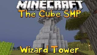 The Cube SMP - Episode 19 - The Wizard Tower