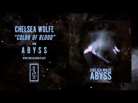 Chelsea Wolfe - Color Of Blood lyrics