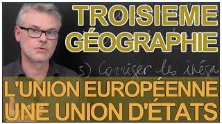 L'Union France  city pictures gallery : L'Union européenne, une union d'états - Géographie - 3e - Les Bons Profs
