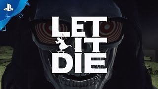 LET IT DIE – PlayStation Experience 2016: Launch Trailer