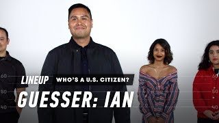 Video An Immigration Lawyer Guesses Who's a U.S. Citizen | Lineup | Cut MP3, 3GP, MP4, WEBM, AVI, FLV Agustus 2019
