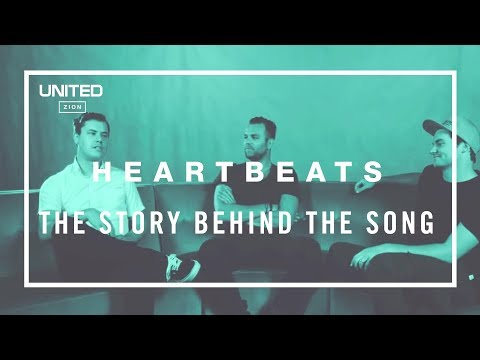 Heartbeats Song Story - Hillsong UNITED