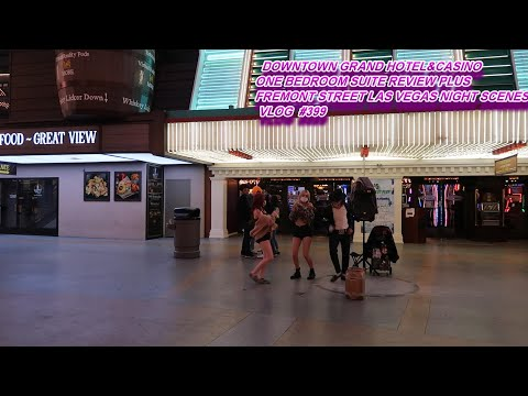 DOWTOWN GRAND HOTEL&CASINO ONE BEDROOM SUITE REVIEW PLUS FREMONT STREET NIGHT SCENES VLOG #399