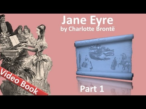 Part 1 - Jane Eyre Audiobook by Charlotte Bronte (Chs 01-06) (видео)