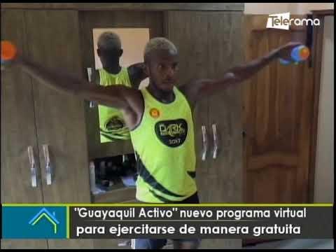 Guayaquil Activo nuevo programa virtual para ejercitarse de manera gratuita