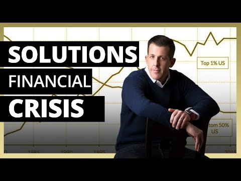 Top 5 Solutions For A Financial Crisis (Part 1) Episode 19