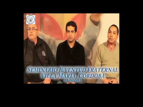 SEMINARIO JUVENTUD FRATERNAL, VILLA MARIA, CORDOBA 19-06-15