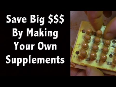 Save Big Money by Making Your Own Supplements - DIY Vitamins for Off Grid Living