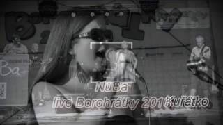 Video NuBa - Borohrátky live