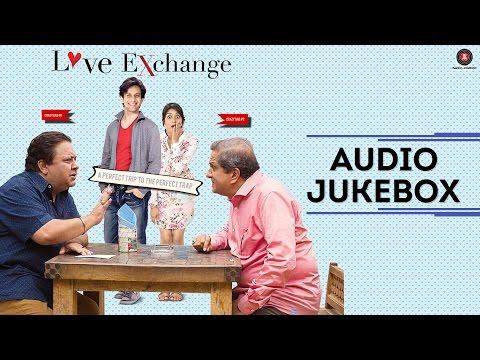 Love Exchange - Full Album | Audio Jukebox