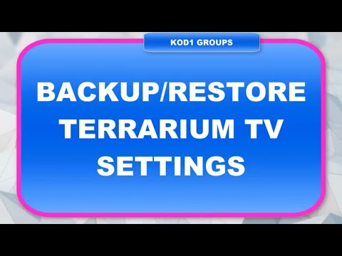 BACKUP RESTORE TERRARIUM TV SETTINGS_Terrárium, Vivárium