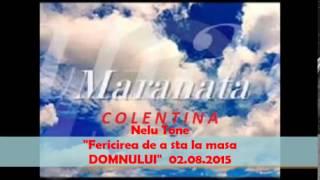 Nelu Tone-Fericirea de a sta la masa DOMNULUI-02.08.2015